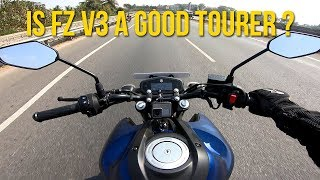 Yamaha FZ V3 Touring Review || Can you tour on this ?