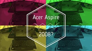 Acer Aspire One in 2019?