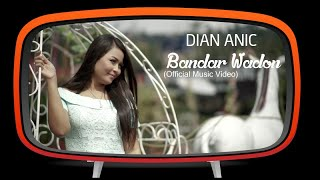Dian Anic - Bandar Wadon (Official Music Video)