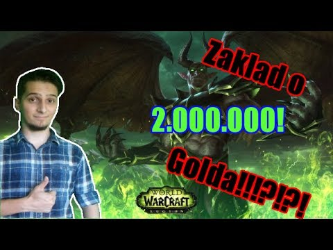 LIVE ( ͡° ͜ʖ ͡°) World of Warcraft | Zakład o 2.000.000 GOLDA?!