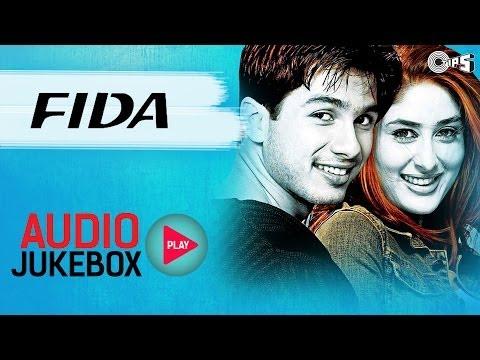 Fida - Full Album Songs (Audio Jukebox)   Shahid, Kareena, Fardeen, Anu Malik
