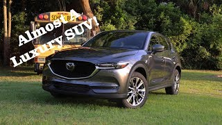 2019 Mazda CX-5 Test Drive Review: Time To Call It A Luxury SUV