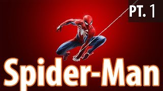 Etalyx - Spider-Man PS4 [Pt.1]