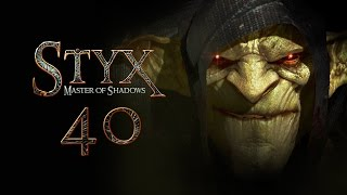 STYX: Master Of Shadows #040 - Styx [deutsch] [FullHD]