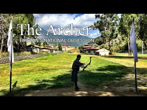 The Archer: Bhutan's national obsession