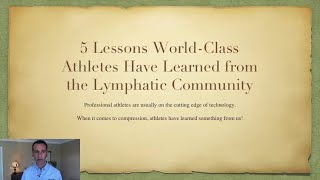 5 Lessons World Class Athletes have Learned from the Lymphedema Community - LE&RN Expo