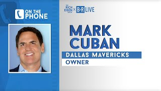 Mavericks Owner Mark Cuban Talks Doncic, Load Management  & More with Rich Eisen | Full Interview