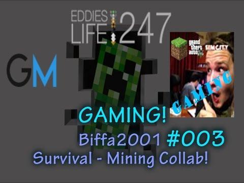 EddiesLifeGaming:@Biffa2001 Survival - 003 - Mining Collaborations