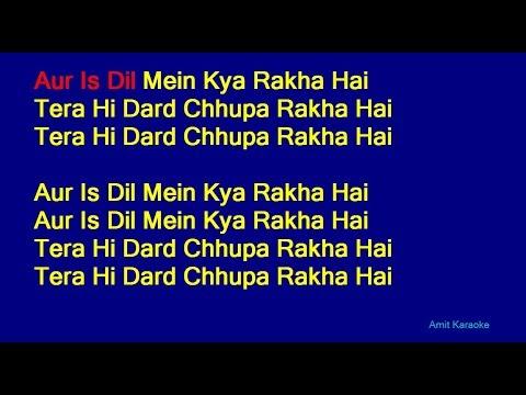 Aur Is Dil Mein Kya Rakha Hai - Suresh Wadkar Hindi Full Karaoke with Lyrics