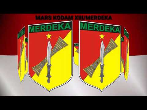 MARS KODAM XIII/MERDEKA (with lirik)