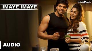 Official : Imaye Imaye Full Song (Audio) | Raja Rani | Aarya, Jai, Nayanthara, Nazriya Nazim