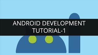 Android Development Tutorial: Android Basics| Android App Development Course | Edureka
