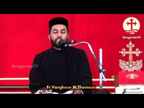 Parumala Seminary Friday Dhyanam - Fr.Varghese M.Thomas