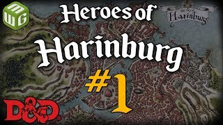 Dealing with Bandits - Heroes of Harinburg Ep 1 - Dungeons and Dragons Campaign