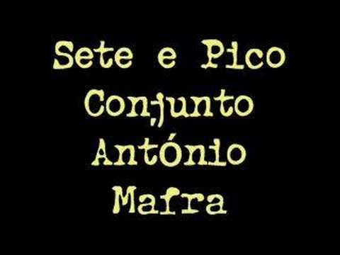 Conjunto António Mafra - Sete e Pico (som apenas)
