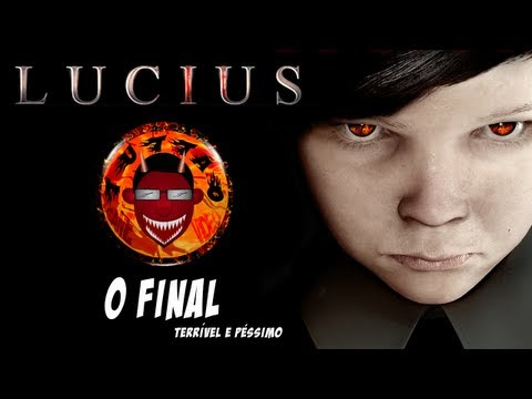 LUCIUS - O Final (Terrvel e Pssimo) - By Tutto