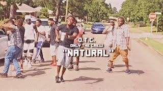 O.T.C. TWell x PATDAT - Natural (Directed By @YoungBossSk8)