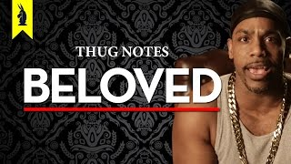 Beloved – Thug Notes Book Summary & Analysis