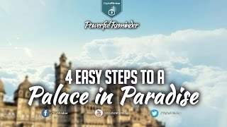 4 Easy Steps to a Palace In Paradise – Powerful Reminder