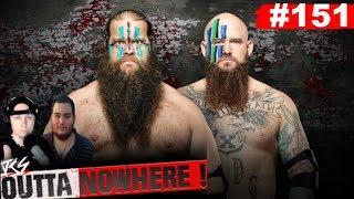 OUTTA NOWHERE #151 -WWE Ratings Crash - Viking Raider Warriors - PUBG GAMING
