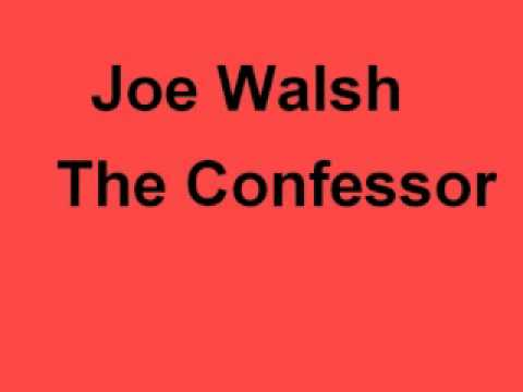 Joe Walsh - Confessor