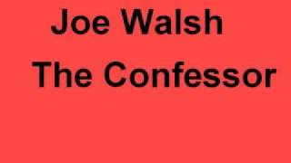 Watch Joe Walsh The Confessor video