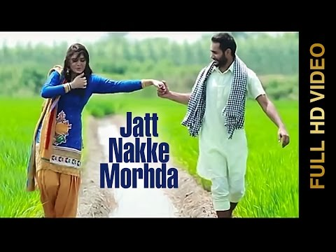 New Punjabi Song 2014   Jatt Nakke Morhda   Jot Pandori   Latest Punjabi Songs 2014 video