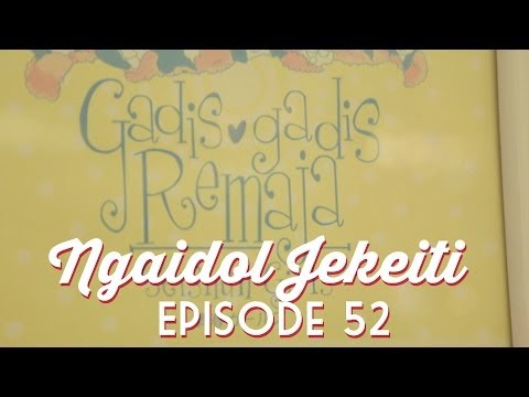 NGAIDOL JEKEITI Eps. 52 - Seishun Girls Review