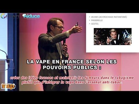 Dr Philippe Presles : La vape en France selon les pouvoirs publics !