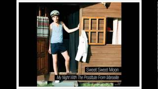 Sweet Sweet Moon - My Night With The Prostitute From Marseille (Beirut cover)
