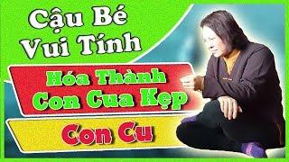 (Hay) Cô Đồng Sinh - Cậu Bé Hài Hước Hóa THành Con Cua Kẹp Con Cu