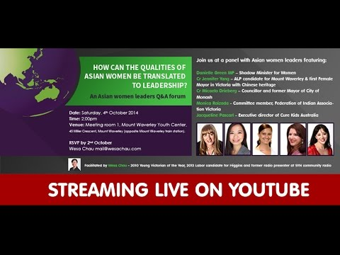 Asian women leaders - Q&A forum - presented by Wesa Chau