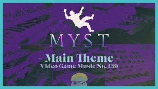 VGM #139: Myst Theme (Myst) Chill Synth Cover