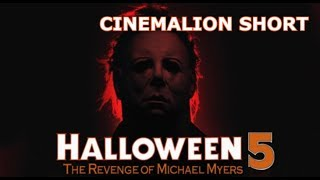 CinemaLion Short - Halloween 5.