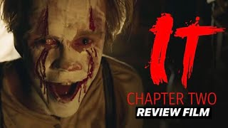 Review Film - IT CHAPTER TWO (2019) Bahasa Indonesia