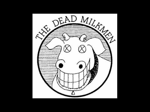 Dead Milkmen - Do The Brown Nose