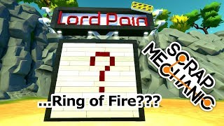 What's Behind the Mystery Wall & The Ring of Fire ( Scrap Mechanic Gameplay )