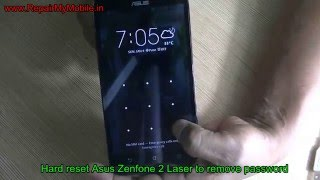 ZenFone 2 Laser (ZE550KL) Hard Reset for Pattern forgot