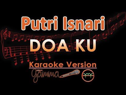 Putri Isnari - Doa Ku (Karaoke Lirik Tanpa Vokal)