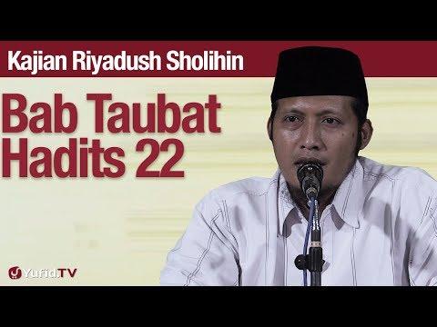 Kajian Riyadush Sholihin #81: Bab Tobat Hadits 22 - Ustadz Zaid Susanto, Lc