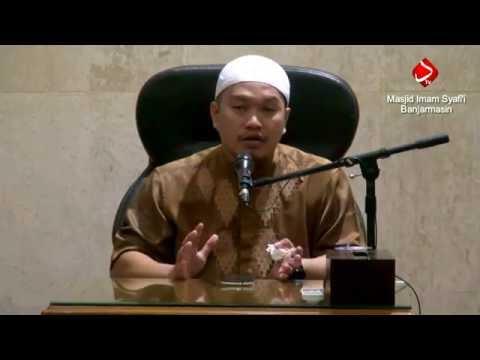 Hal Yang Membuat Kita Kuat Dalam Beragama - Ustadz Khairullah Anwar Luthfi, Lc