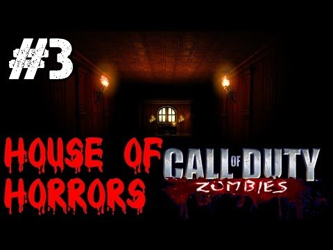 House of HORRORS! Ep.3 - Call of Duty Custom Zombies (CoD Zombies) - World at War [PC HD]