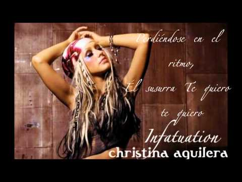 Christina Aguilera - Infatutation (Primer Amor Interlude)