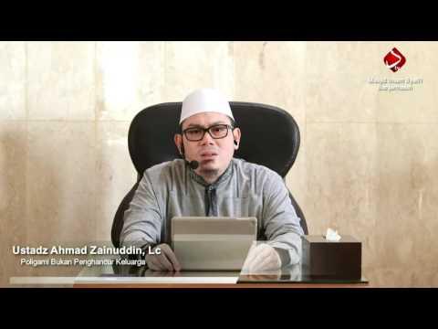 Poligami Bukan Perusak Keluarga - Ustadz Ahmad Zainuddin, Lc (Live Version)