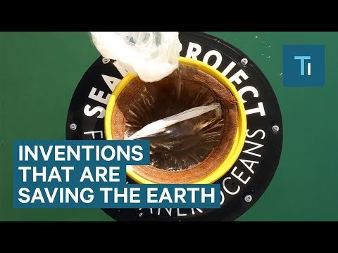 These 10 Inventions Are Saving The Earth