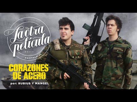 RUBIUS Y MANGEL A POR EL TANQUE | Corazones de Acero | La Otra Película 01 thumbnail