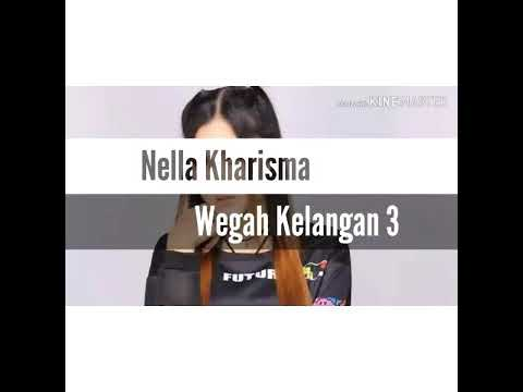 Download Wegah Kelangan 3 - Nella Kharisma  terbaru 2019 Mp4 baru
