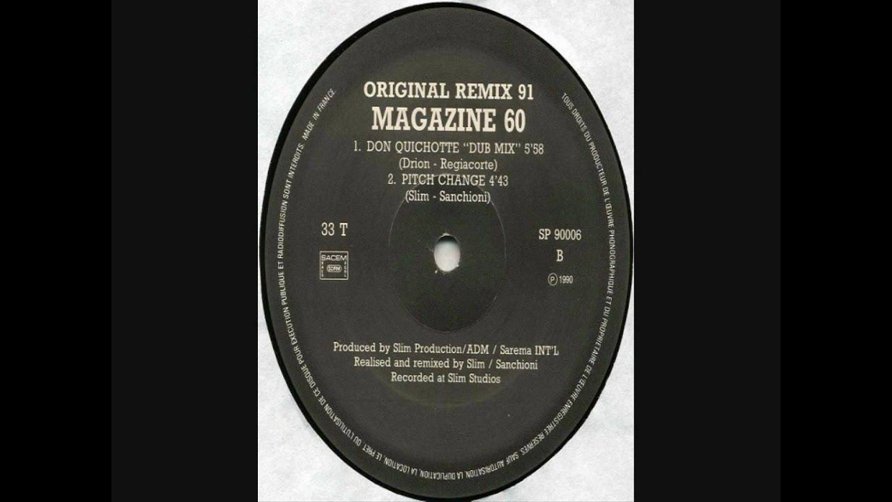 Magazine 60 - Don Quichotte (Dub Mix) [HD] - YouTube