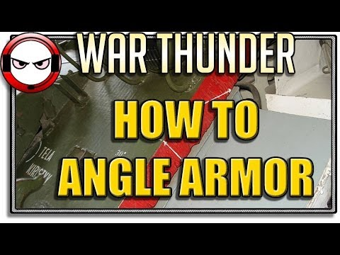 War Thunder Ground Forces - How to angle your armor