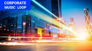 corporate music upbeat trendy background music loop ( news technology business theme 1